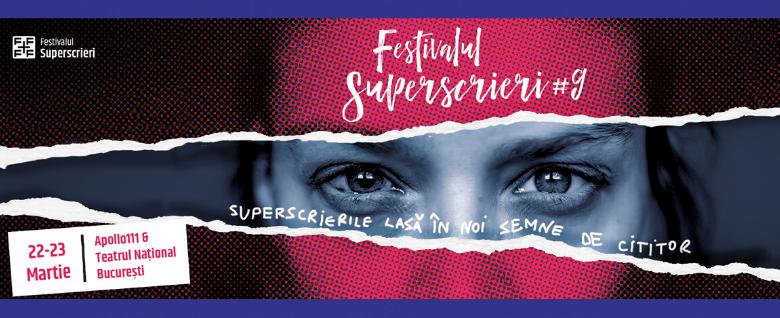 Festivalul Superscrieri #9