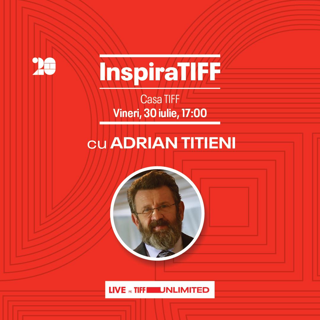 InspiraTIFF with Adrian Titieni, July 30