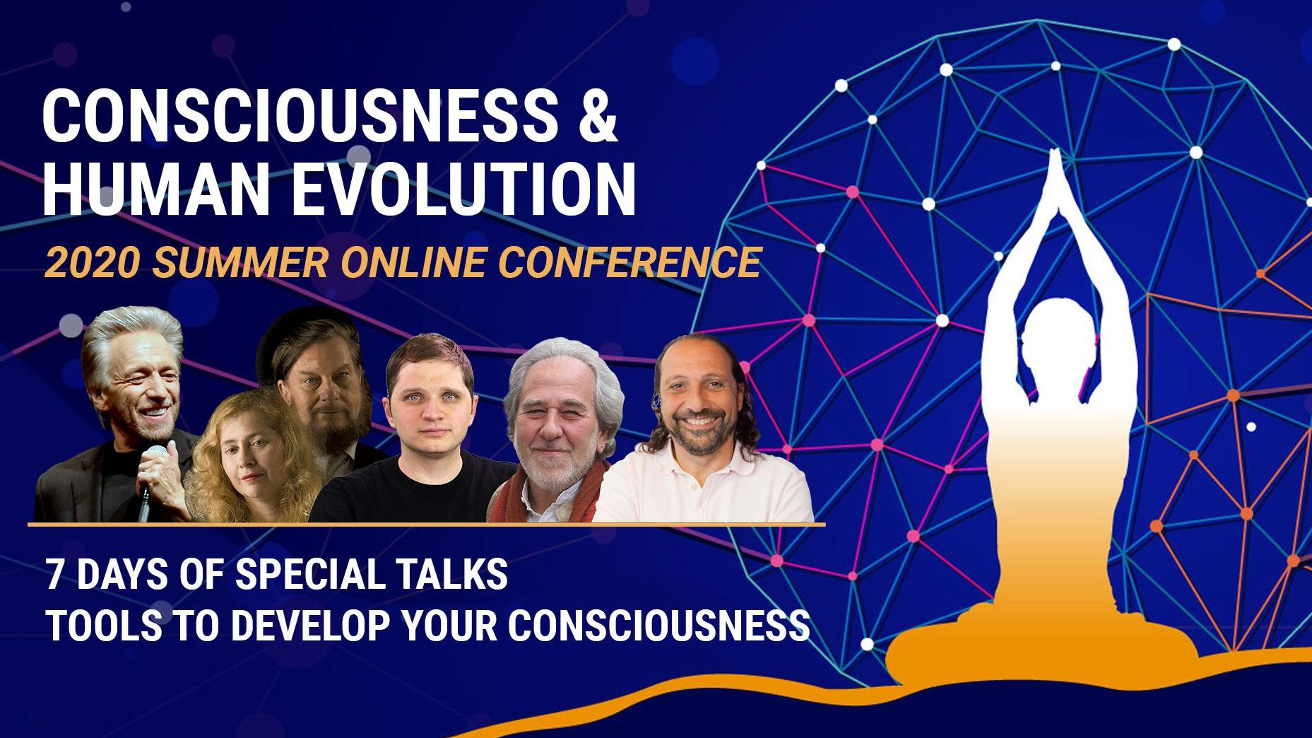 The Online Conference for Consciousness and Human Evolution 2020