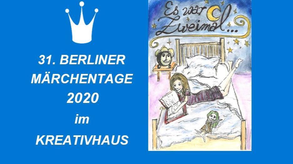 31. Berliner Märchentage im KREATIVHAUS - Es war Zweimal