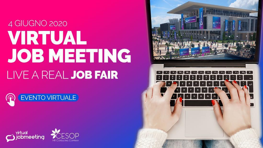 Virtual Job Meeting: il 4 giugno incontra le aziende che assumono!