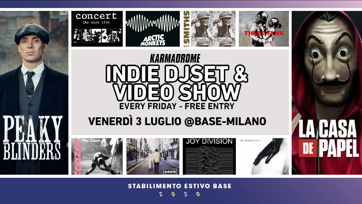 Karmadrome: Indie Djset + Video Show @Base-Milano