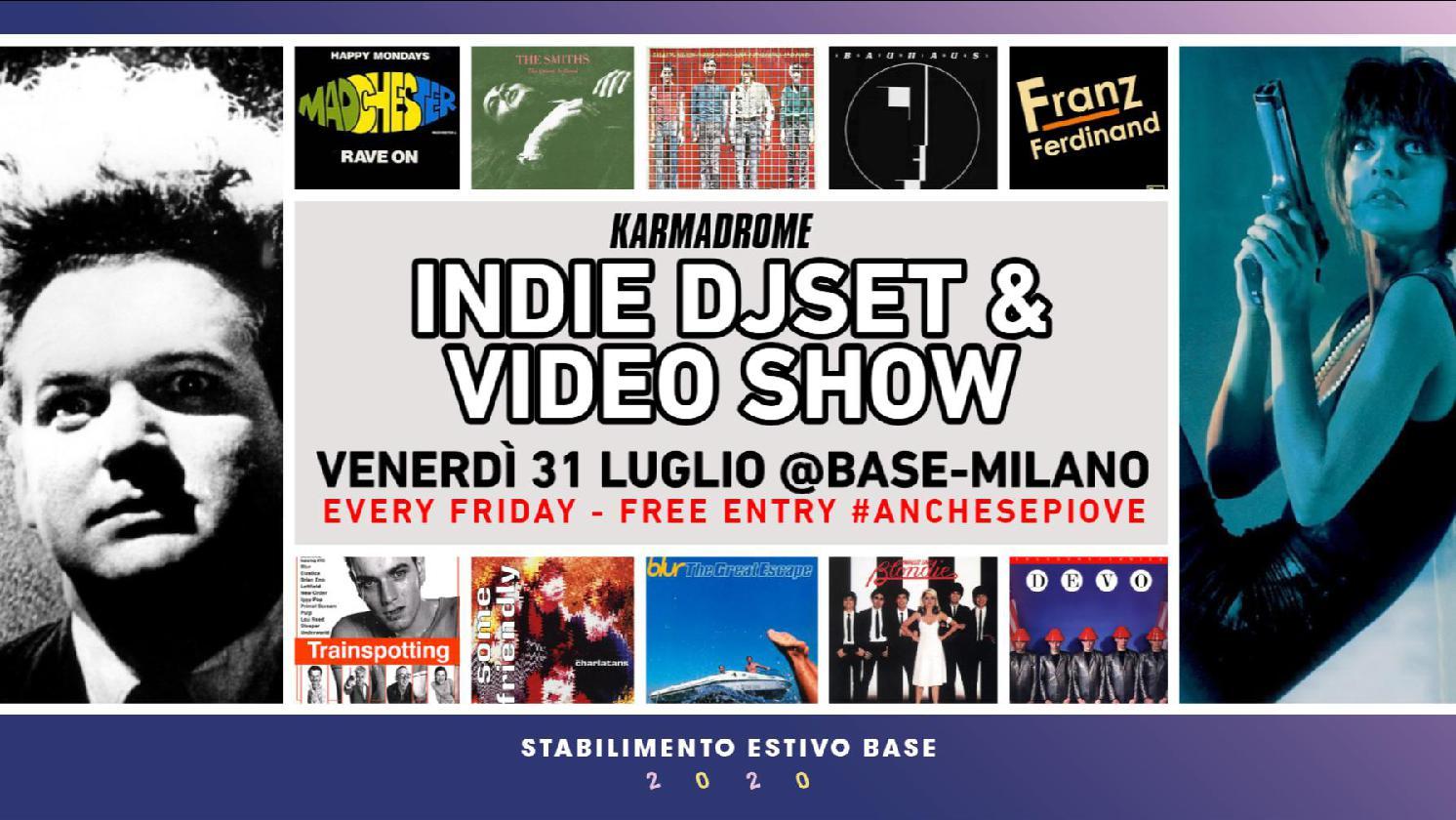 Karmadrome: Indie Djset + Video Show @Base-Milano