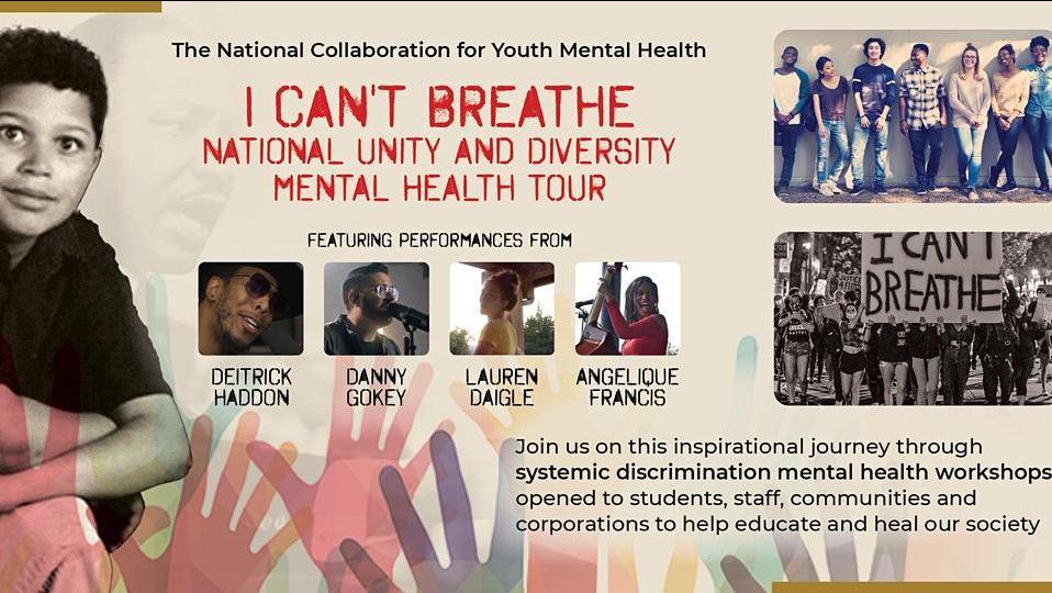 TOUR: I Can't Breathe Unity & Diversity Mental Health