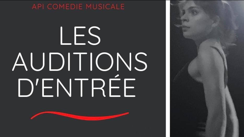 Auditions d'entrée 2020-2021 Formation pro API:-) Comédie Musicale