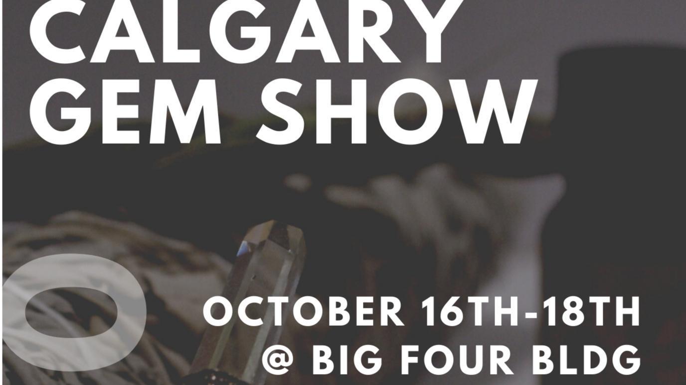 The Calgary Rock N' Gem Show