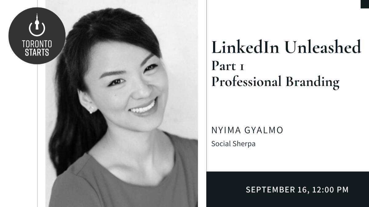 LinkedIn Unleashed Part 1: Professional Branding Workshop