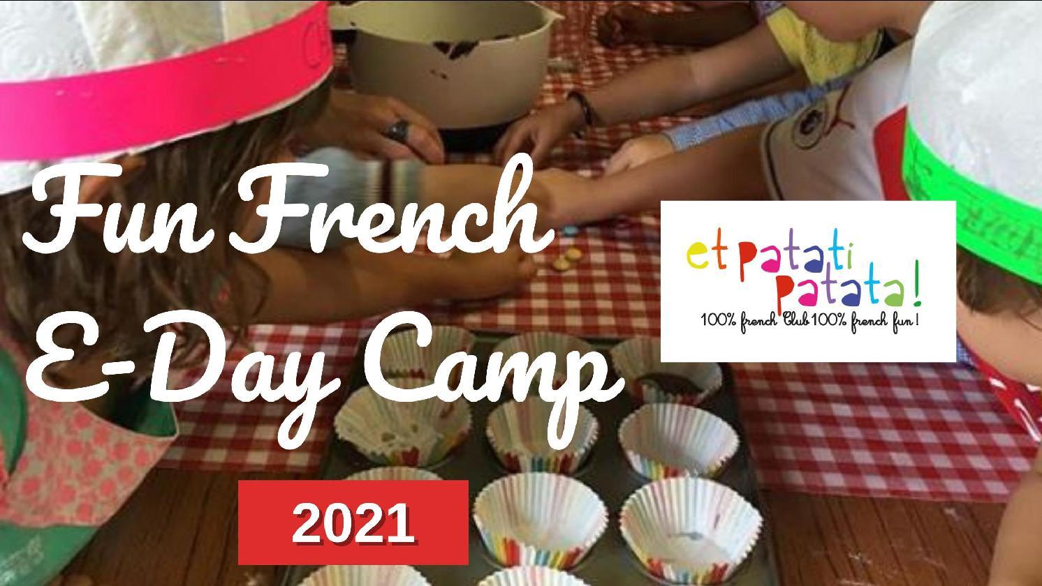 Et Patati Patata – February Fun French E-Day Camp 2021