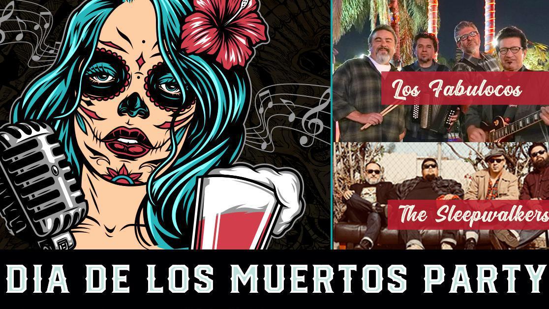 Dia De Los Muertos Party With Los Fabulocos & The Sleepwalkers