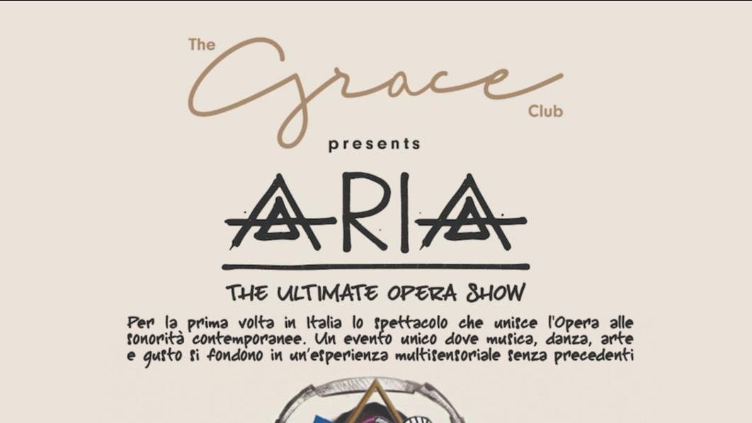 LO STRAORDINARIO ARIA, THE ULTIMATE OPERA SHOW INAUGURA LA NUOVA STAGIONE DEL THE GRACE CLUB