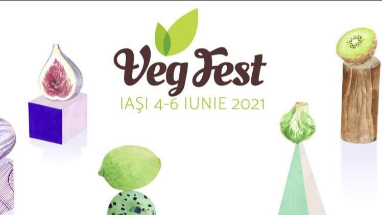 VegFest Iaşi, 4-6 iunie 2021 - Bd. Ștefan cel Mare, intrare liberă!