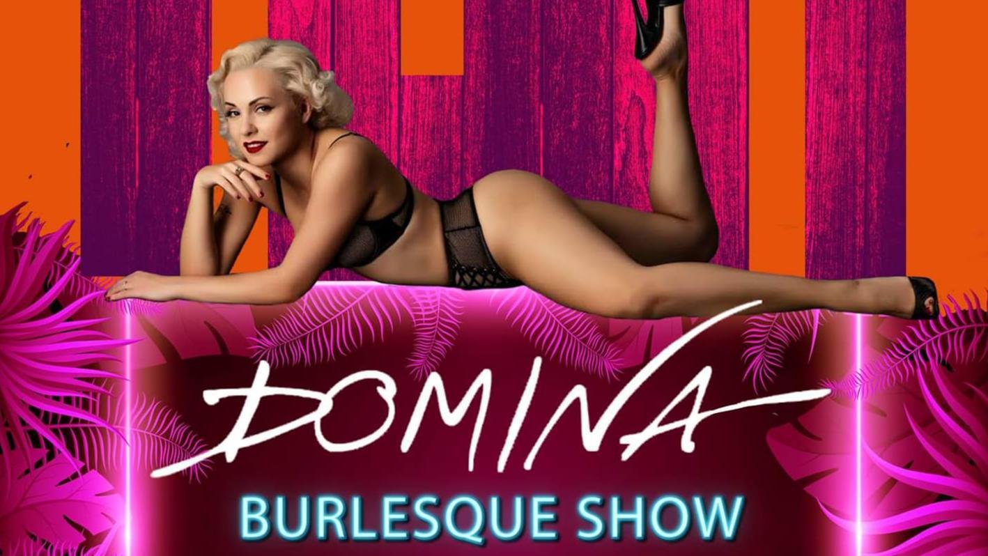 Domina Burlesque Show Summer 2021