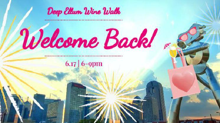 DeepEllum Wine Walk: Welcome Back!
