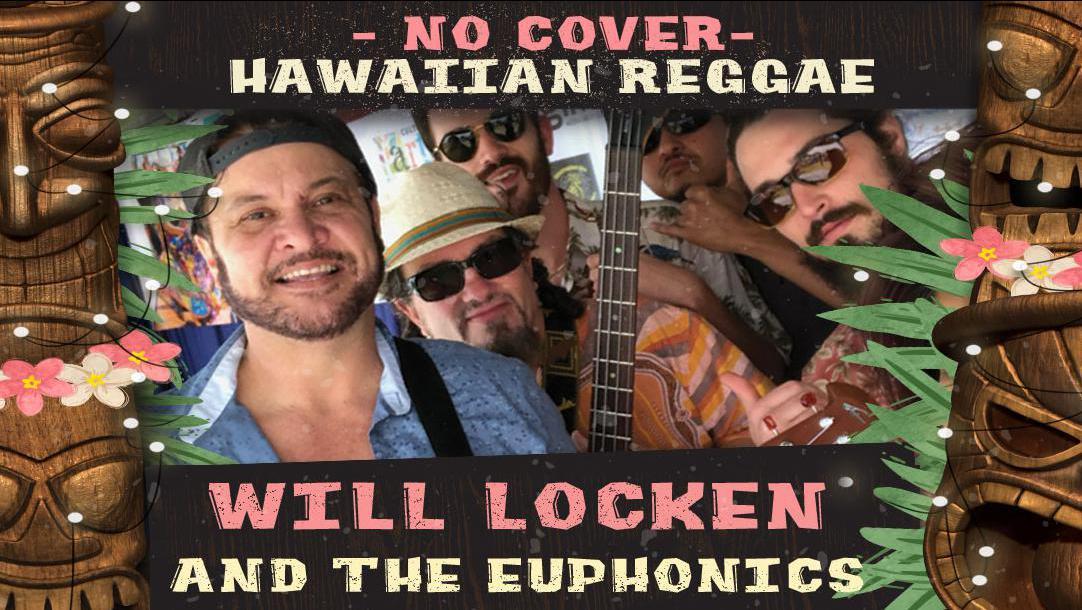 No-Cover Friday Hawaiian Reggae With Will Locken & The Euphonics