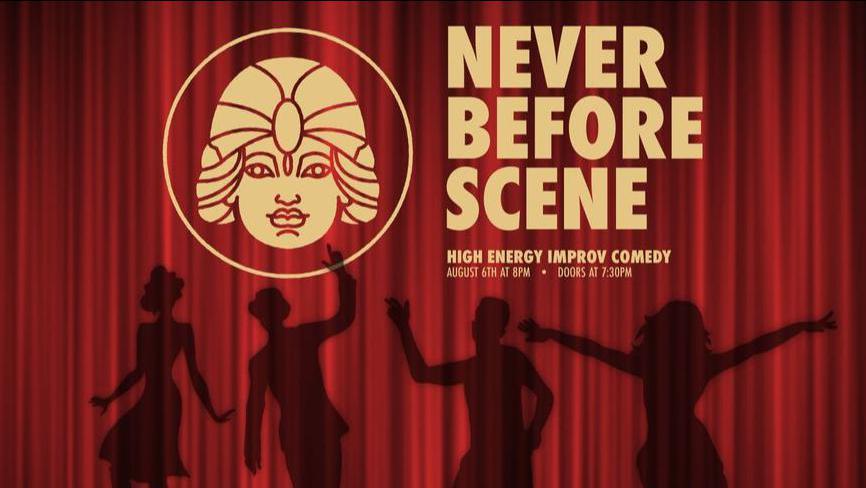 Never Before Scene - High Energy Improv Comedy