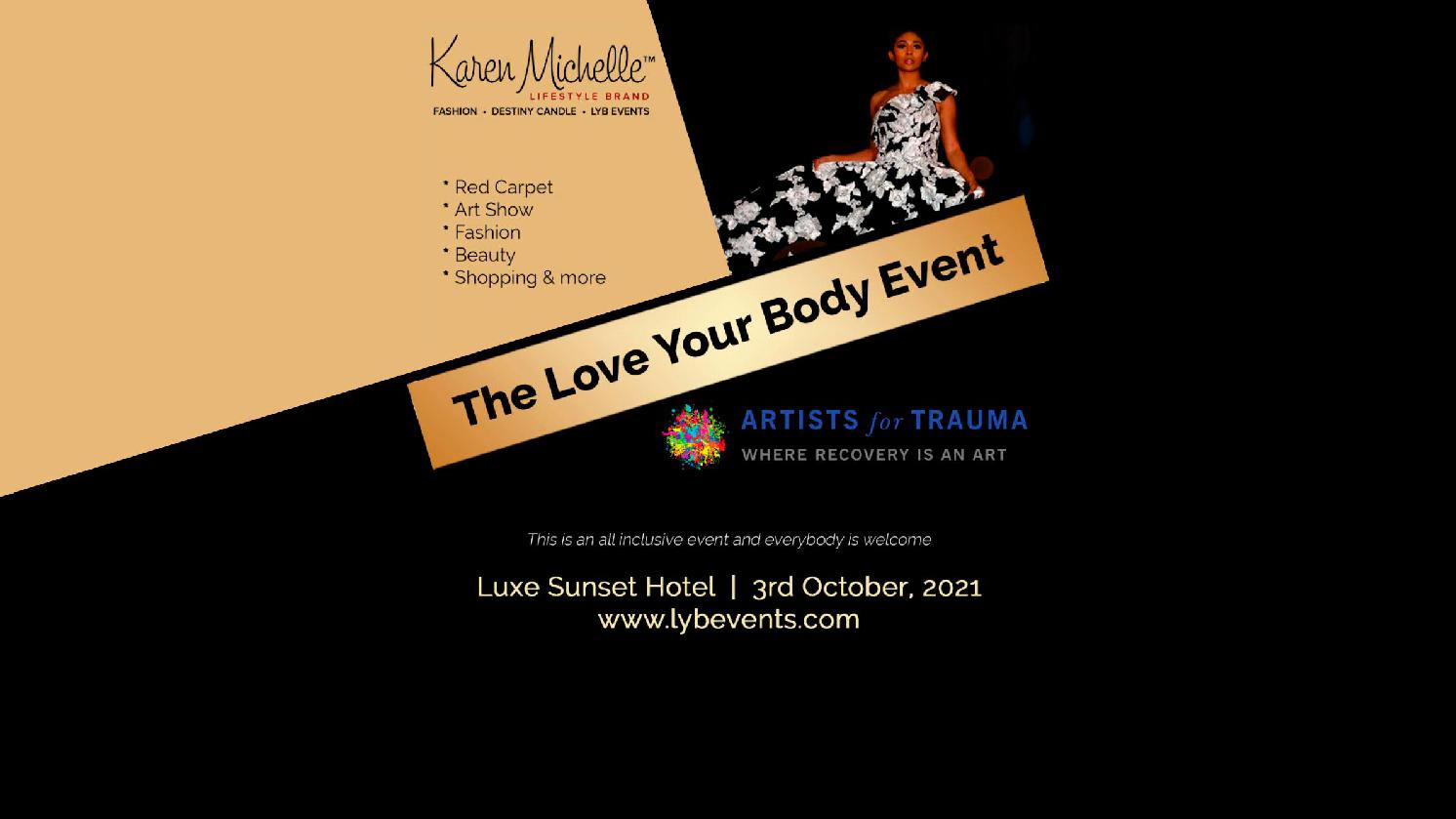 Karen Michelle & Artists For Trauma Present The Love Your Body Event