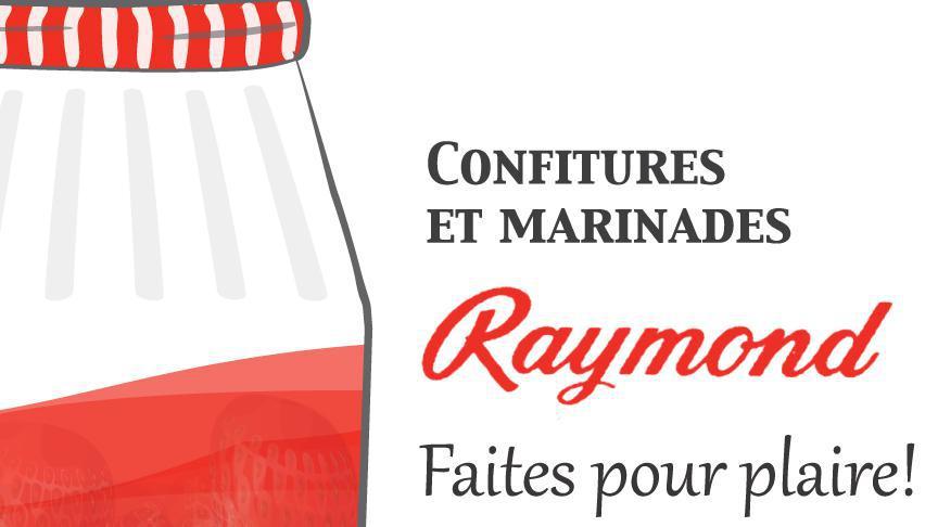 Confiture et marinades Raymond : faites pour plaire