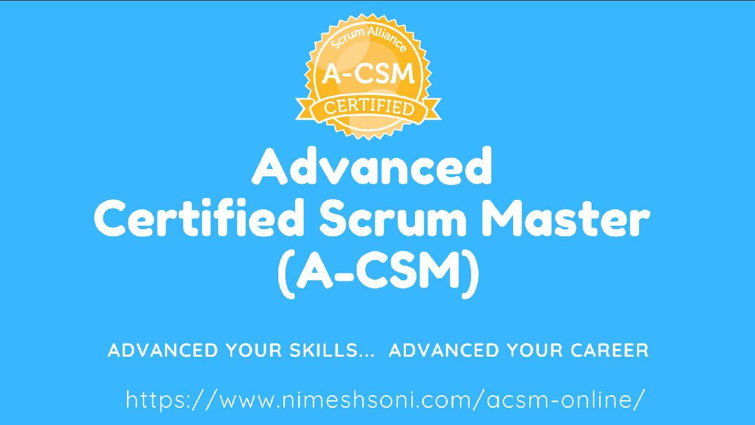 Advanced Certified ScrumMaster (A-CSM)