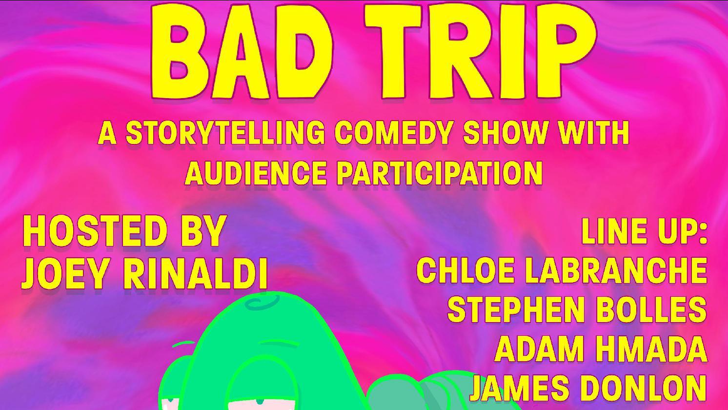 Bad Trip Storytelling Show