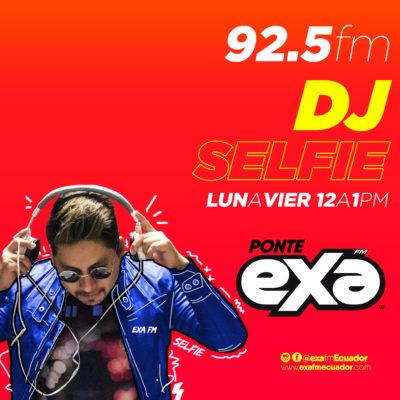 DJ SELFIE EN EXA