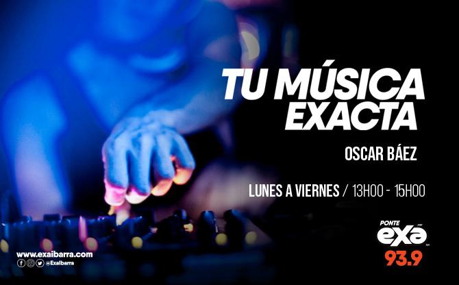 Tu Música Exacta con Oscar Báez