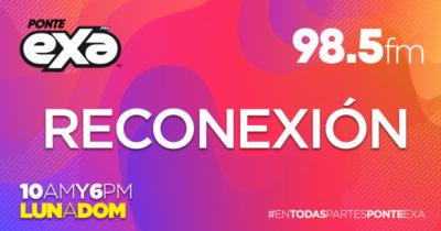 RECONEXIÓN  10AM Y 6PM