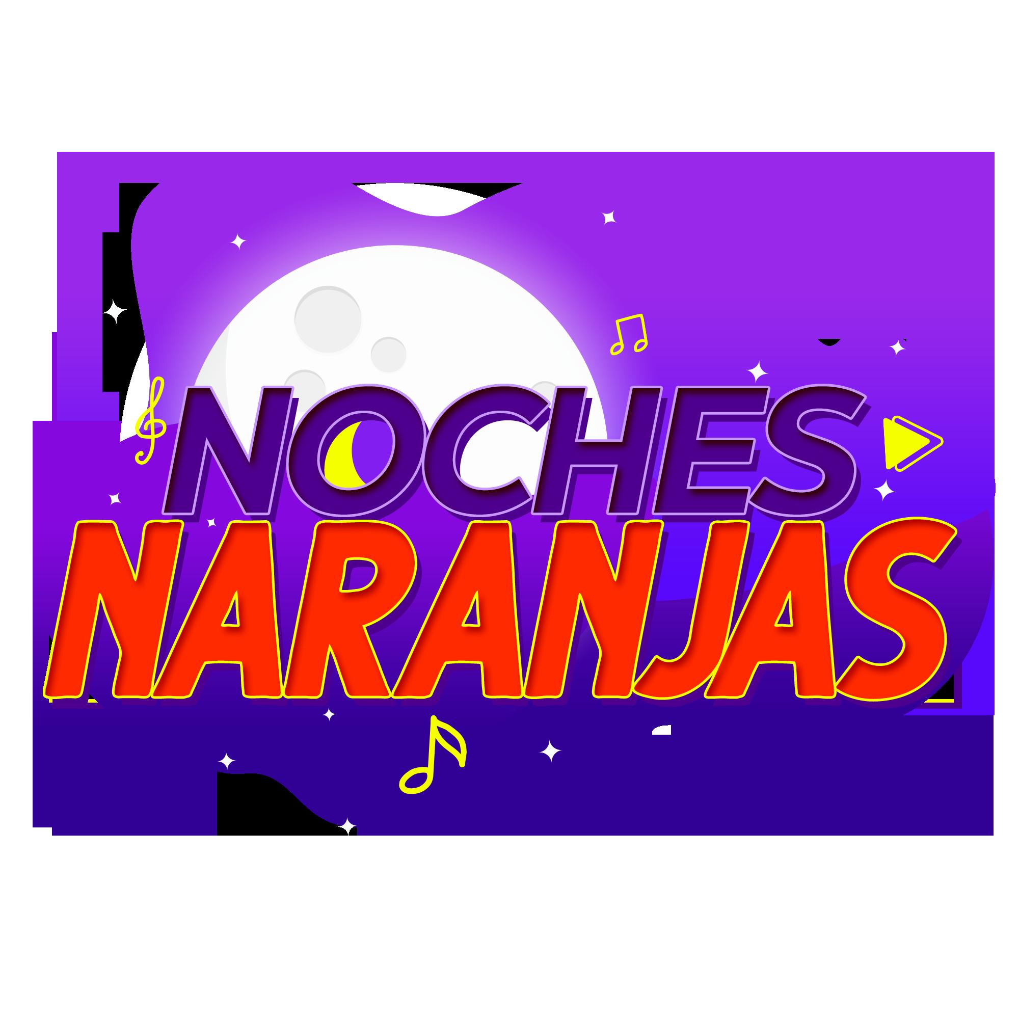 NOCHES NARANJAS