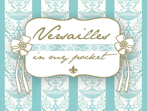 Versailles in my pocket