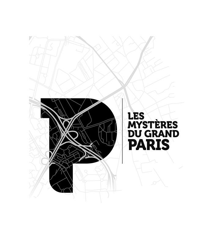 Les Mystères du Grand Paris / DR