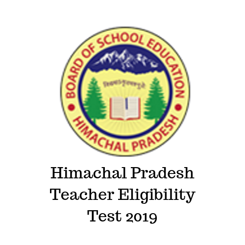 Himachal Pradesh Teacher Eligibility Test 2019