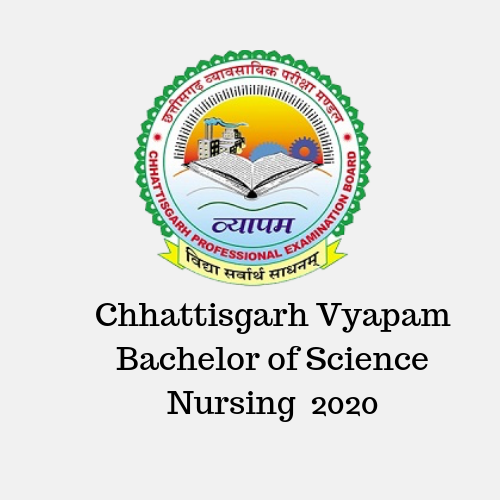 Chhattisgarh Vyapam Bachelor of Science Nursing 2020