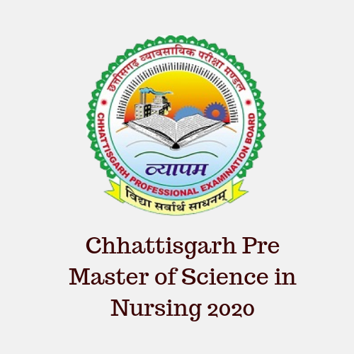 Chhattisgarh Pre Master of Science in Nursing 2020