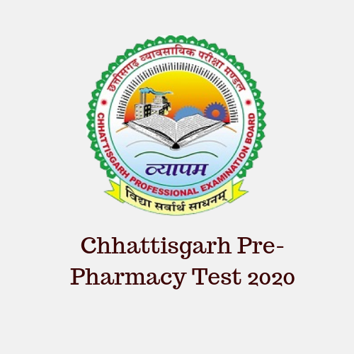 Chhattisgarh Pre-Pharmacy Test 2020