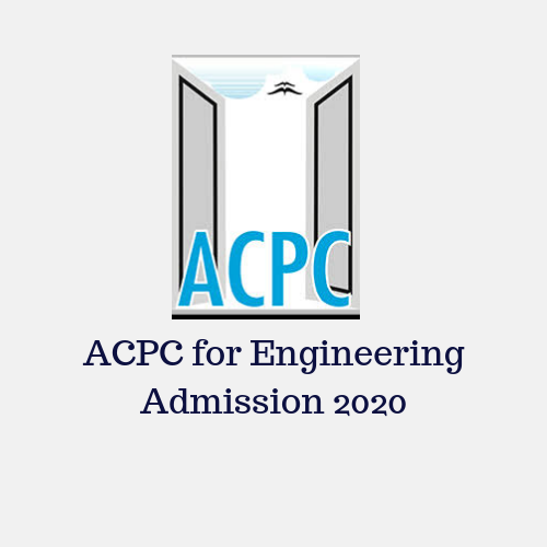 ACPC for Engineering Admission 2020
