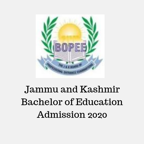 Jammu and Kashmir Bachelor of Education Admission 2020