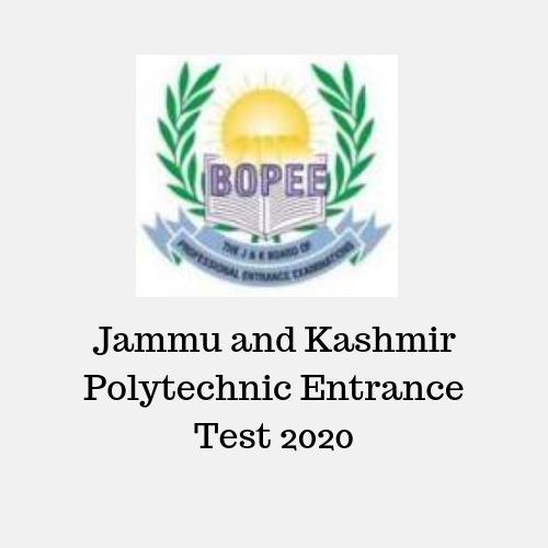 Jammu and Kashmir Polytechnic Entrance Test 2020