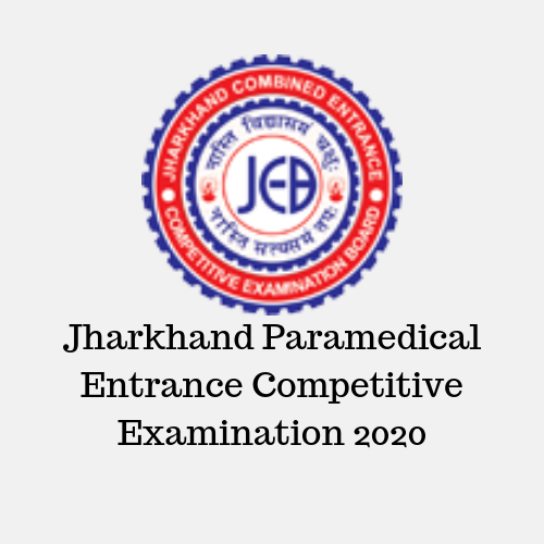 Jharkhand Paramedical Entrance Competitive Examination 2020