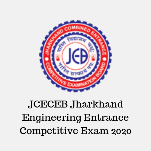 JCECEB Jharkhand Engineering Entrance Competitive Exam 2020