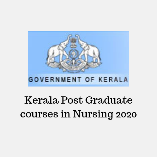 Kerala Post Graduate courses in Nursing 2020