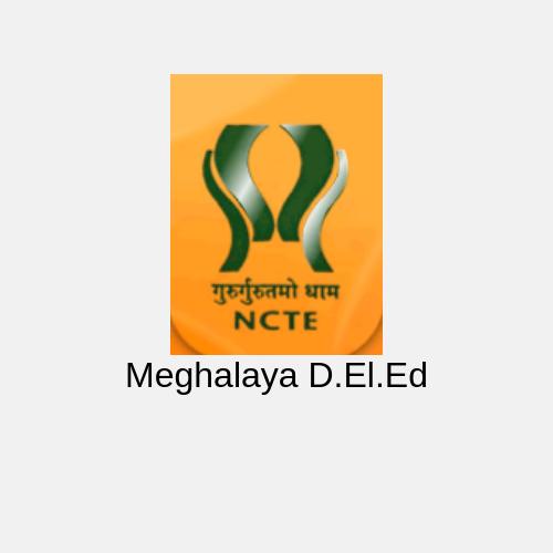 Meghalaya D.El.Ed