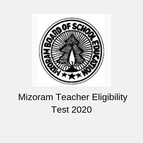 Mizoram Teacher Eligibility Test 2020