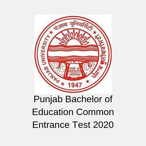 Punjab Bachelor of Education Common Entrance Test 2020