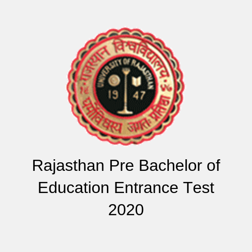 Rajasthan Pre Bachelor of Education Entrance Test 2020