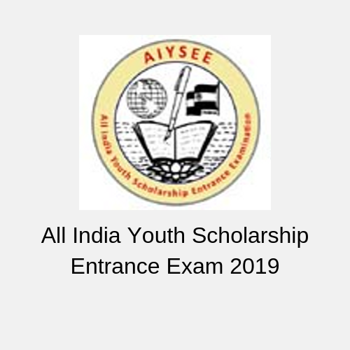 All India Youth Scholarship Entrance Exam 2019