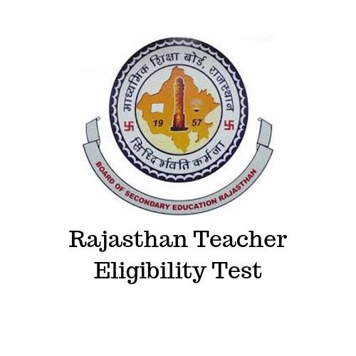 Rajasthan Teacher Eligibility Test