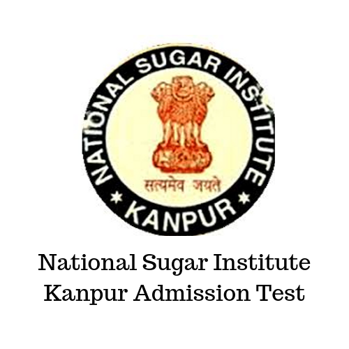 National Sugar Institute Kanpur Admission Test