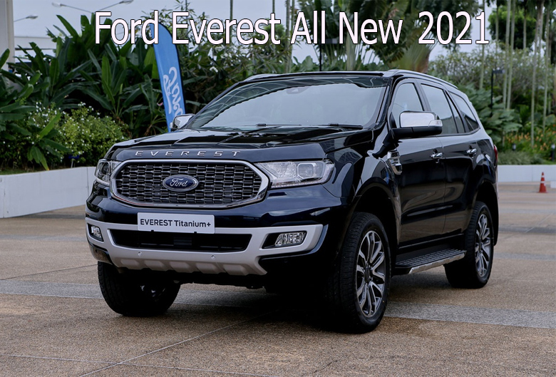 Ford Everest 2021 All New