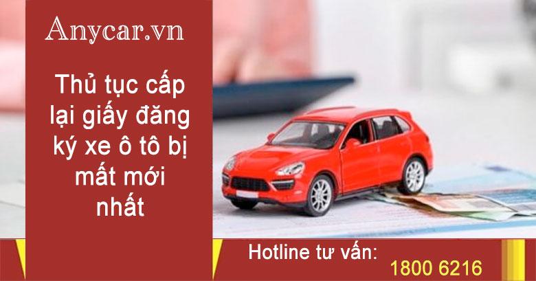 Thủ tục cấp lại giấy đăng ký xe ô tô bị mất mới nhất