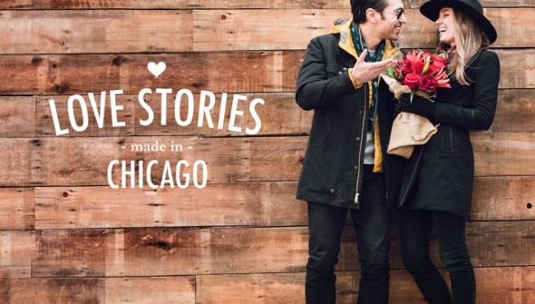 Love Stories made in Chicago