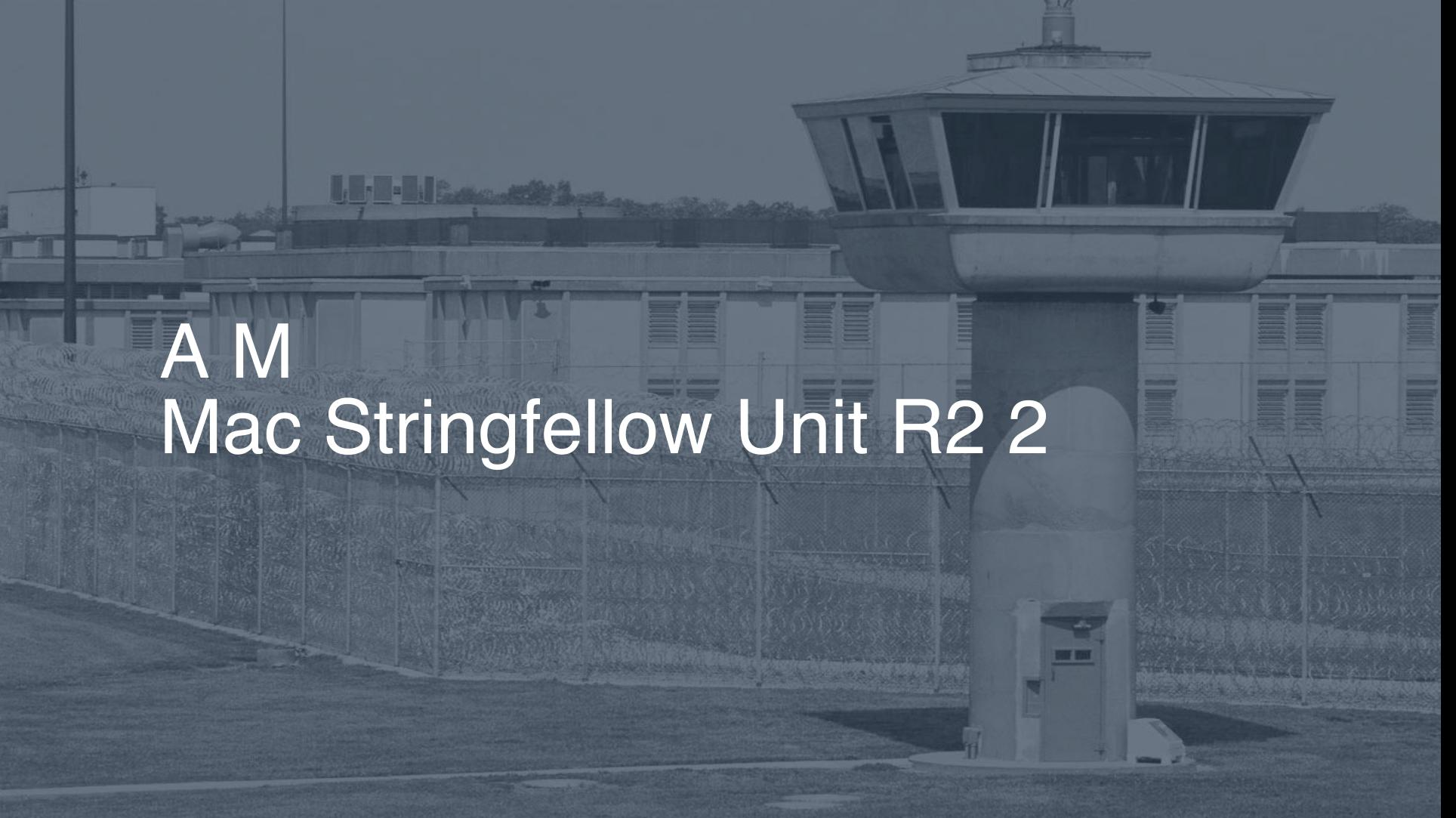 "A.M. ""Mac"" Stringfellow Unit (R2) correctional facility picture"